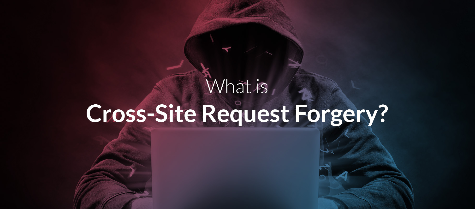 What Is Cross Site Request Forgery Jscrambler Blog