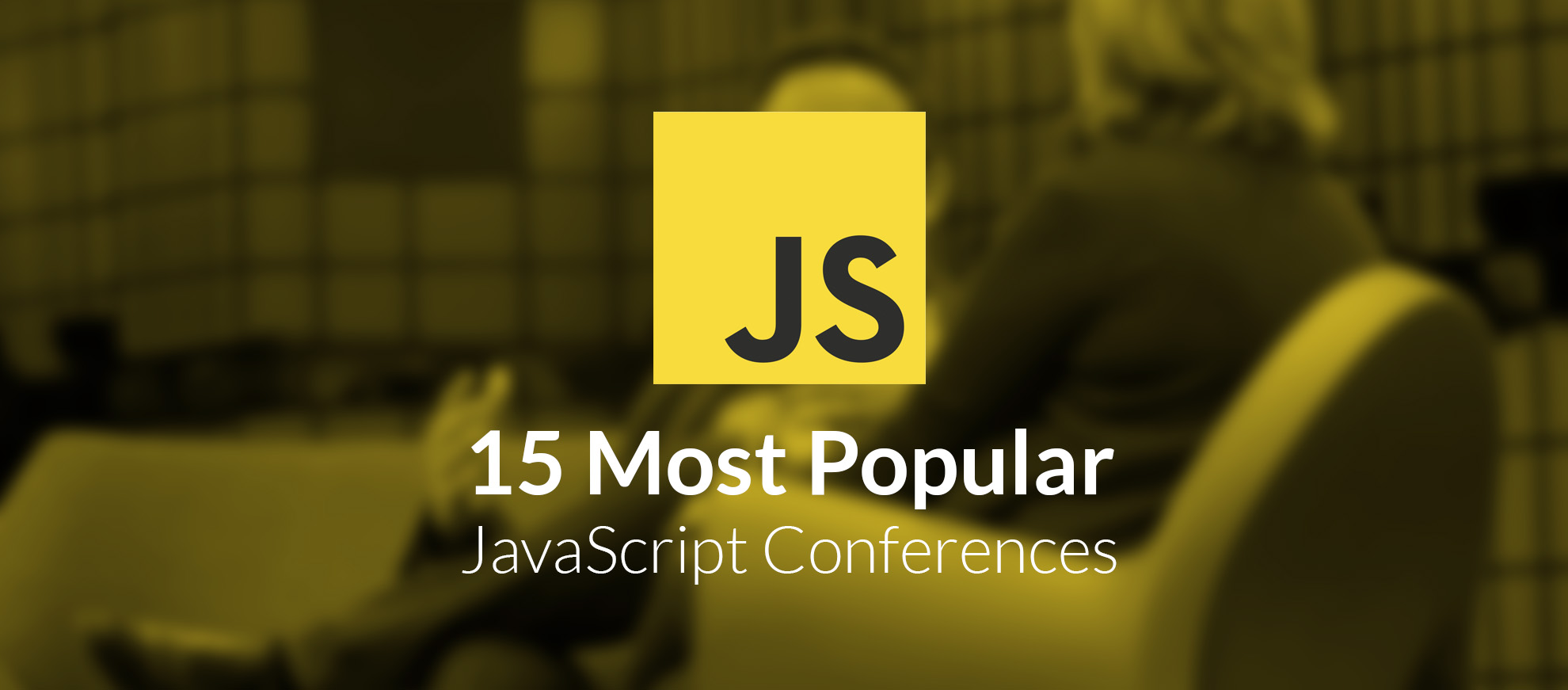 15 Most Popular JavaScript Conferences