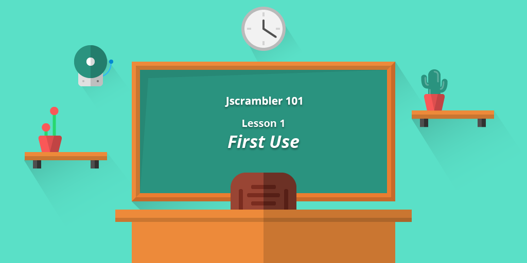 Jscrambler 101 — First Use