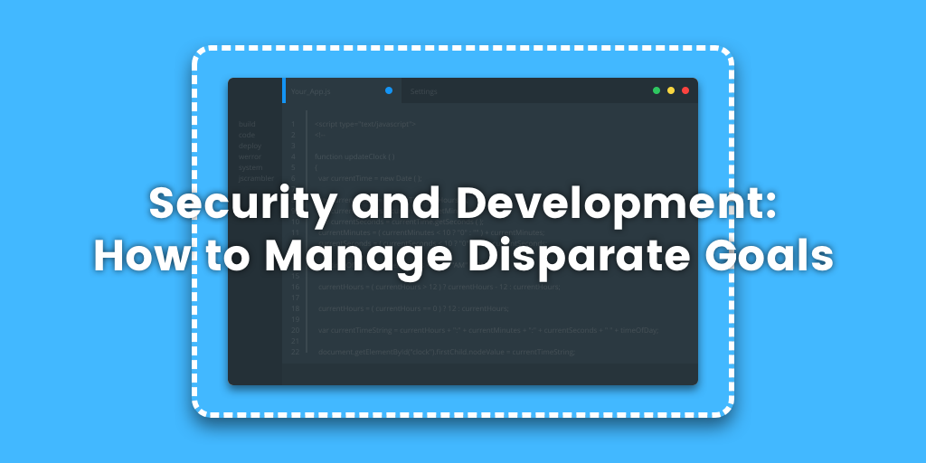 security-and-development-how-to-manage