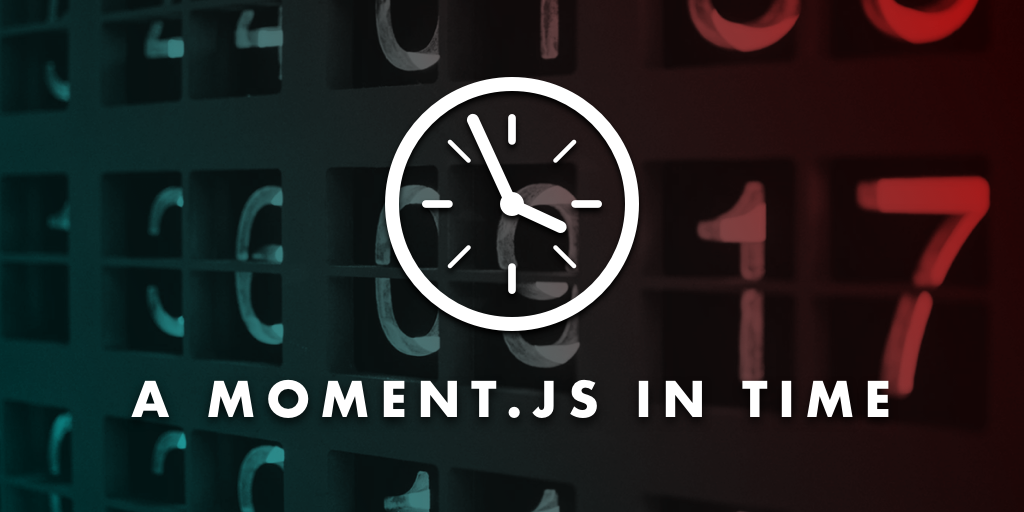 A Moment.js In Time
