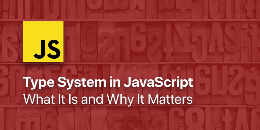 Type System in JavaScript