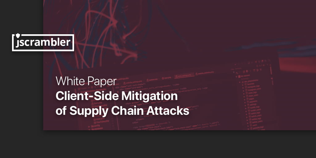 Supply Chain Attacks White Paper
