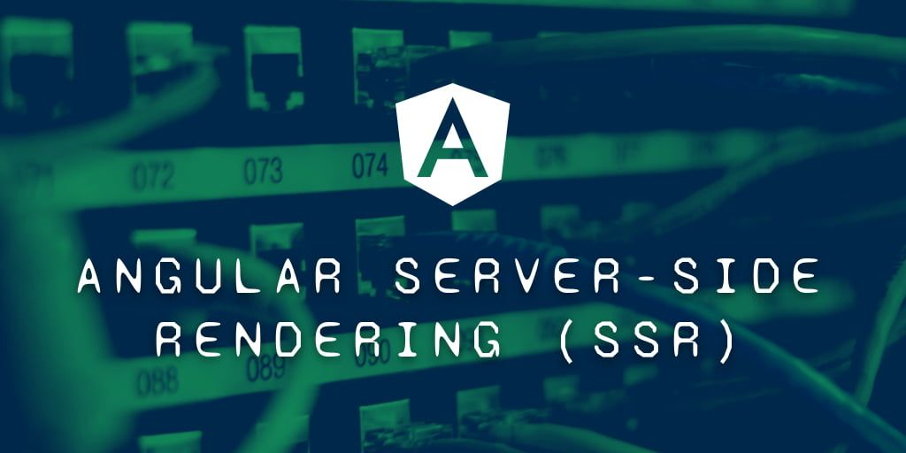 Setting Up Angular Server-Side Rendering (SSR)