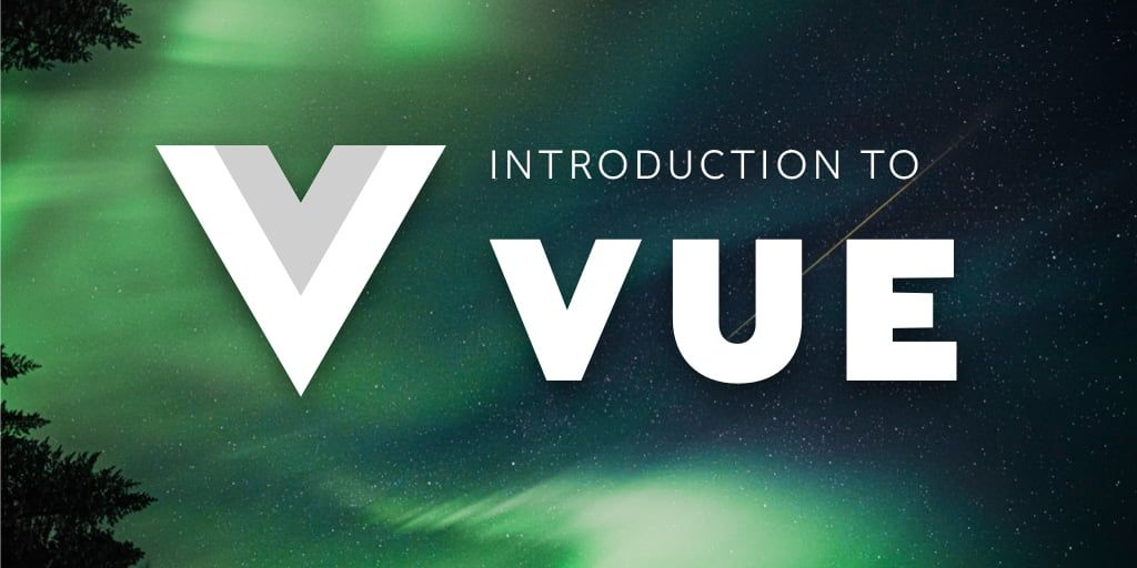 Introduction to Vue | Jscrambler Blog