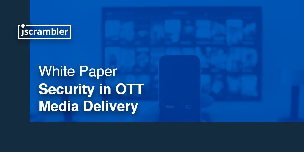 Security in OTT Media Delivery - White Paper