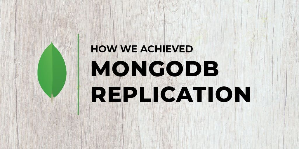How We Achieved MongoDB Replication on Docker
