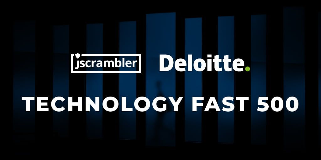 Jscrambler Named in Deloitte's Technology Fast 500