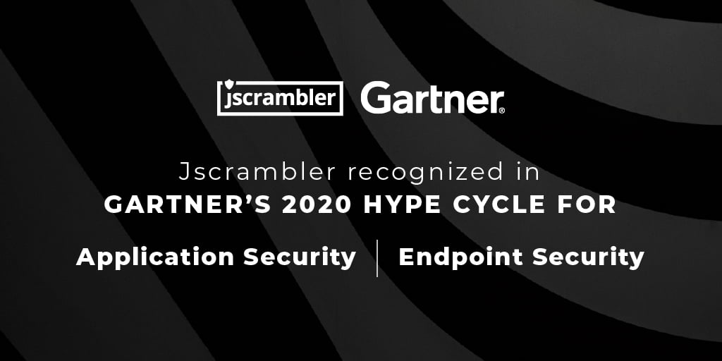 Jscrambler Recognized In Gartner's Hype Cycle for Application Security, 2020 and Hype Cycle for Endpoint Security, 2020
