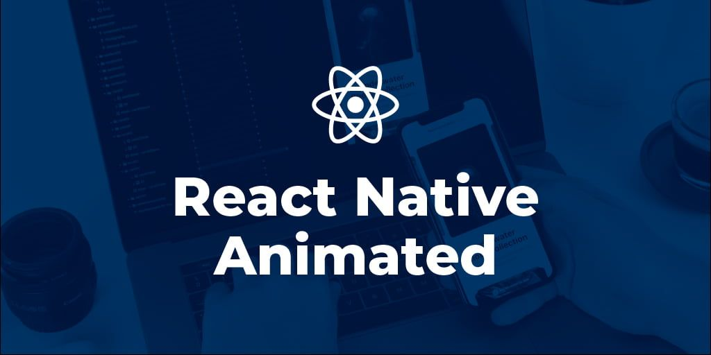 How to Animate a Header View on Scroll With React Native Animated